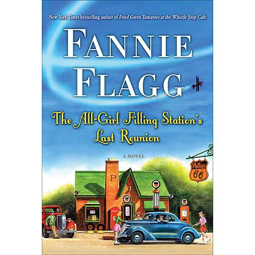 fannie-flagg-all-girl-filling-stations-last-reunion-x